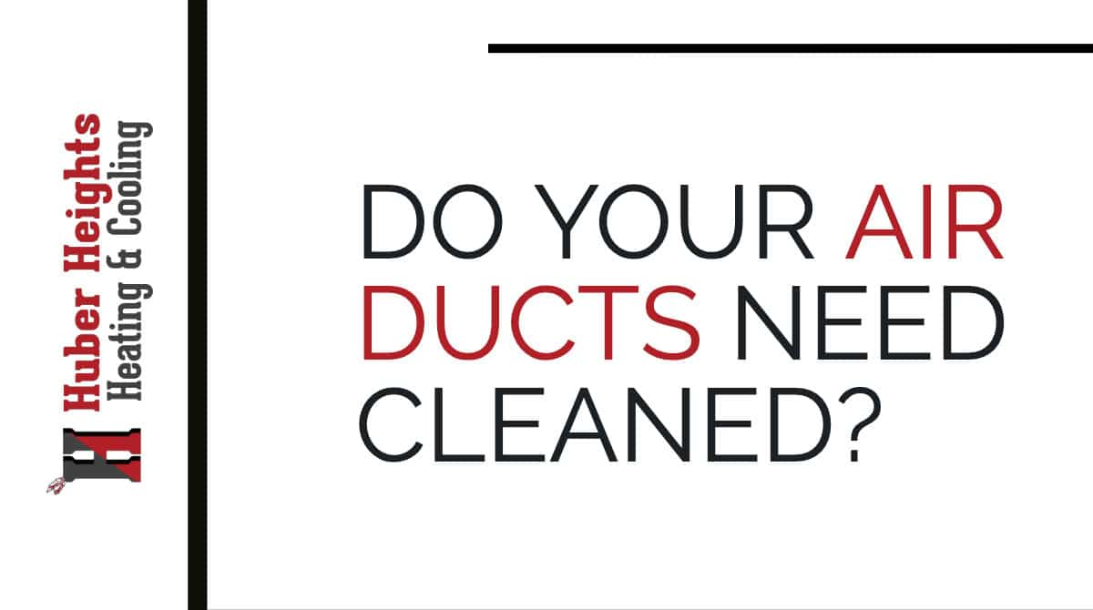 How to Tell if Your Air Ducts Need Cleaned