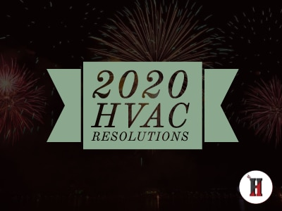 10 Simple HVAC Resolutions for 2020